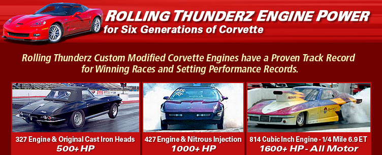 Rolling Thunderz Engine Power for six generations of Corvette